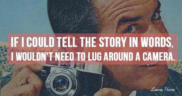 70 Inspirational Quotes For Photographers