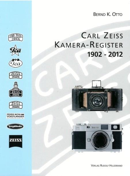 """Bernd-K.-Otto-""""Carl-Zeiss-Kamera-Register""""-1902–2012-Buch-Cover"""