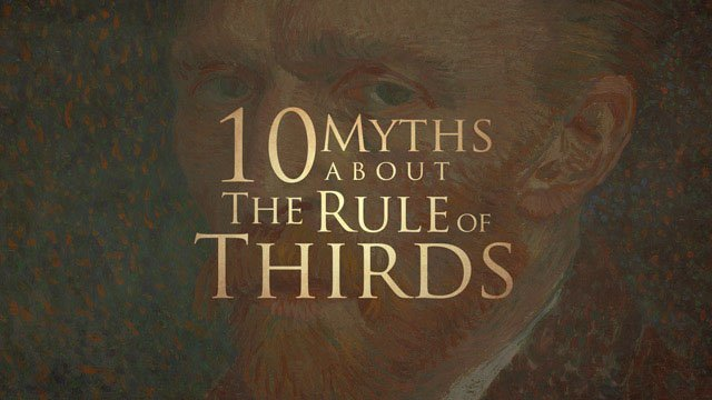 10 Myths About the Rule of Thirds