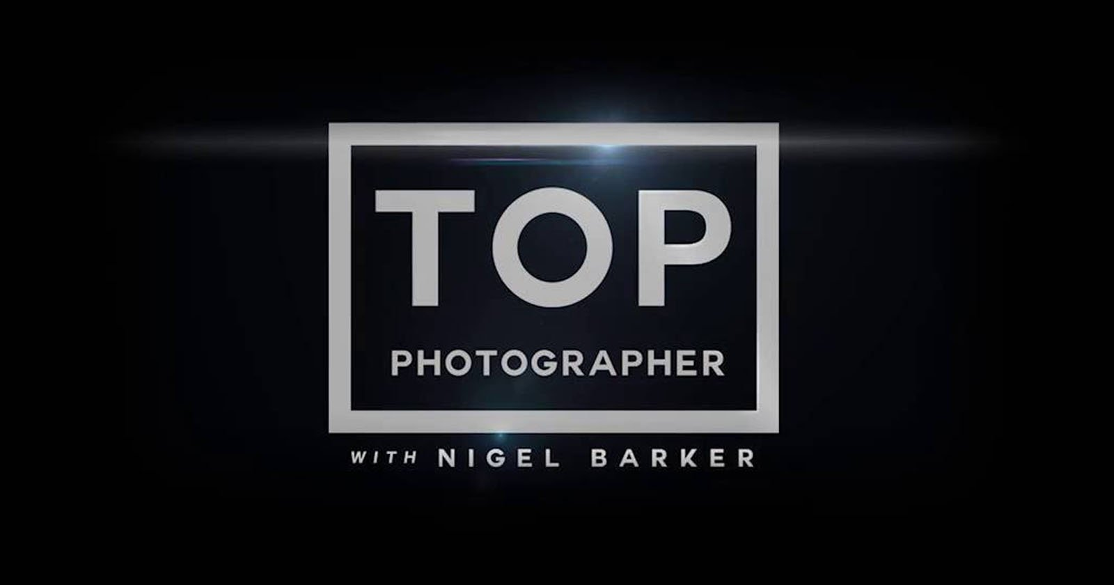 Here's the Complete First Season of 'Top Photographer'