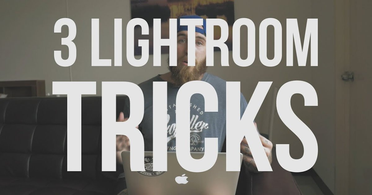 3 Lightroom Tricks That Will Change How You Edit Photos