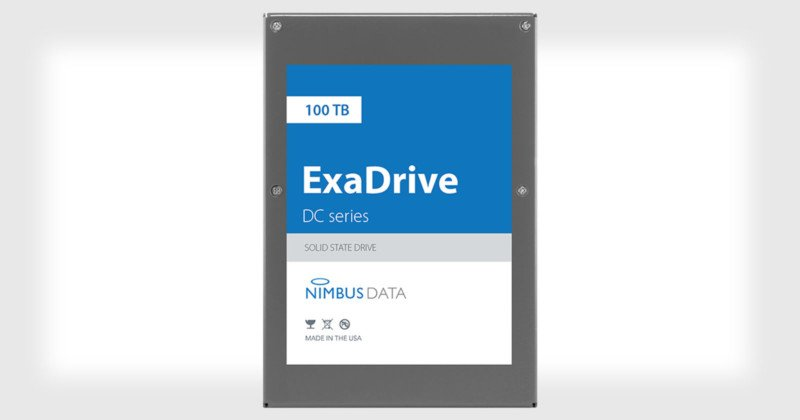 The Nimbus Data ExaDrive DC100 SSD Has the Largest Storage at 100TB