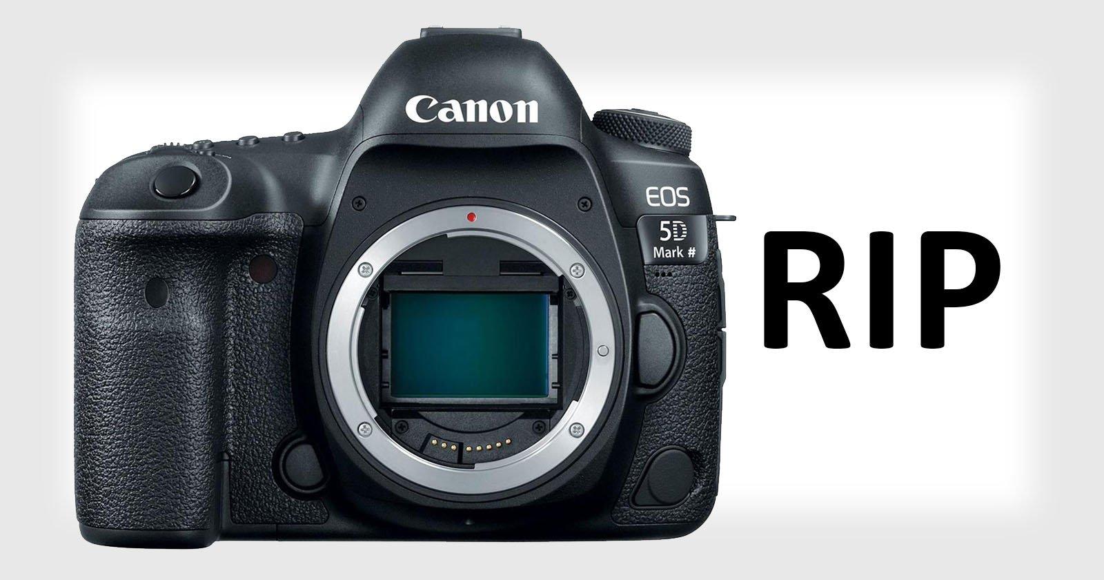 Canon's 5D DSLR Line is Dead: Report