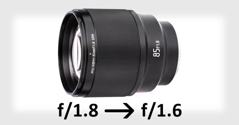Viltrox 85mm f/1.8 Can Be Upgraded to f/1.6 with… a Firmware Update