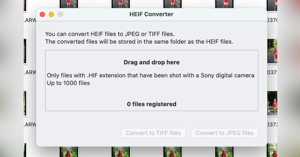 Sony Releases a Free HEIF to JPEG/TIFF File Converter