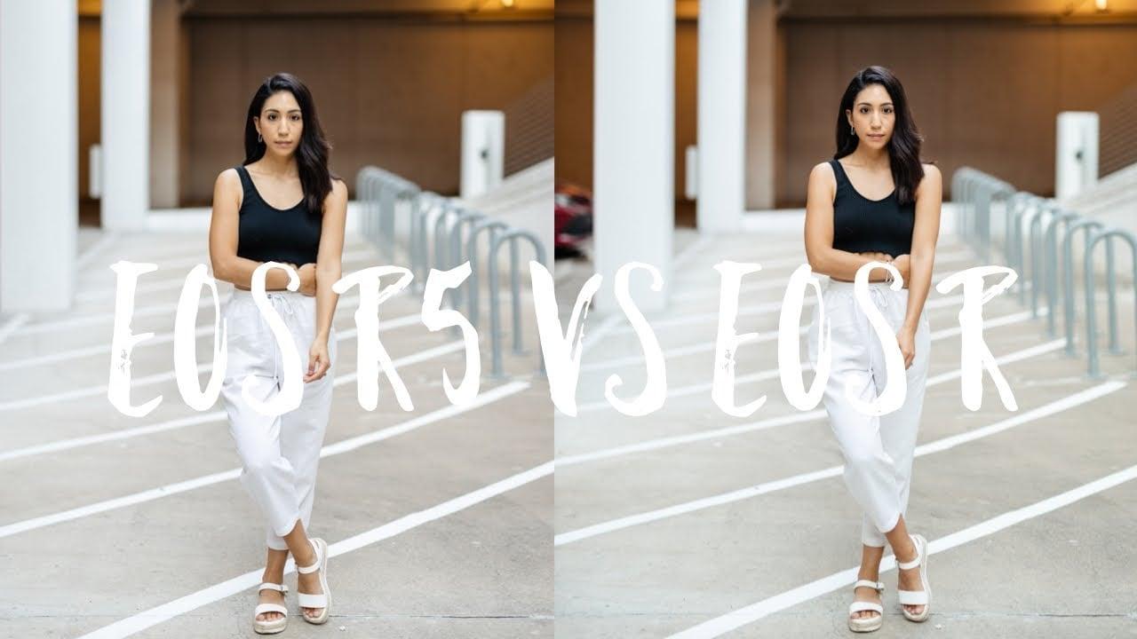 Canon EOS R5 vs EOS R: Image Quality Comparison